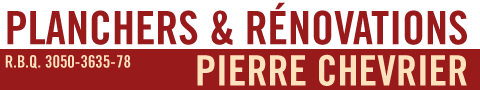 Planchers & Rénovations Pierre Chevrier Enr